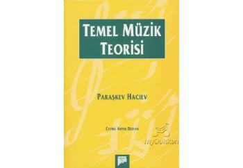 Temel Müzik Teorisi Kitap - Paraşkev Hacıev