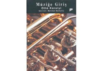 Müziğe Giriş Kitap - Otto Karulyi