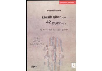 Klasik Gitar için 42 Eser-Vol.1 Kitap - Nazmi Bosna