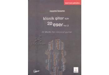 Klasik Gitar için 20 Eser-Vol.2 Kitap - Nazmi Bosna