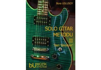 Solo Gitar Metodu II: İleri Teknikler Kitap - Bora Uslusoy