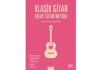 Klasik Gitar Kolay Eğitim Metodu Kitap - Bülent İşbilen & Güray Demir