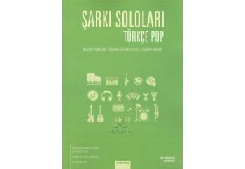 Şarkı Soloları - Türkçe Pop Kitap - Bülent İşbilen & Güray Demir & Özhan Gölebatmaz
