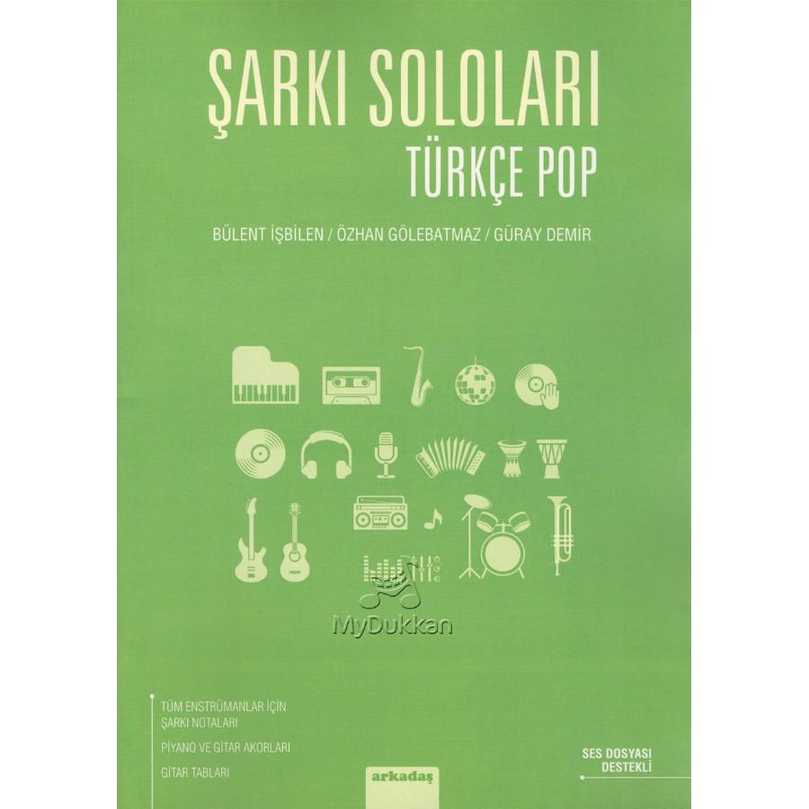 Şarkı Soloları - Türkçe Pop