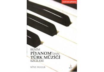 Benim Piyanomdan Türk Müziği Ezgileri Kitap - Mine Mucur