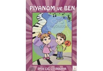 Piyanom ve Ben-2 Kitap - İpek Çığ Çevikkaya