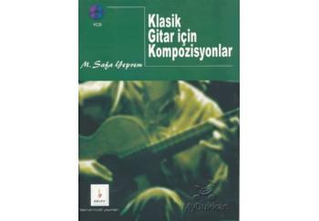 Klasik Gitar için Kompozisyonlar Kitap - M. Safa Yeprem