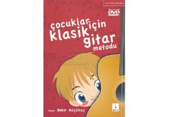 Çocuklar için Klasik Gitar Metodu-1 Kitap - Bekir Küçükay