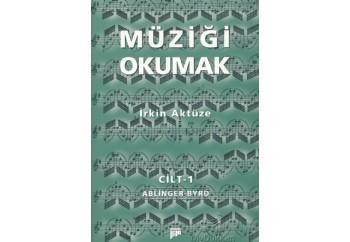 Müziği Okumak Cilt 1 Kitap - İrkin Aktüze