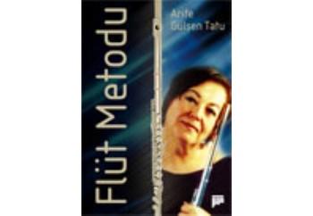 Flüt Metodu Kitap - Arife Gülşen Tatu