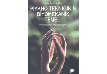 Piyano Tekniğinin Biyomekanik temeli Kitap - Seba Baştuğ Şen