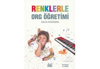 Renklerle Org Öğretimi Kitap - Salih Aydoğan