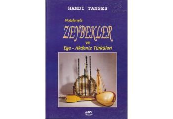Notalarıyla Zeybek - Ege - Akdeniz Türküleri Kitap - Hamdi Tanses