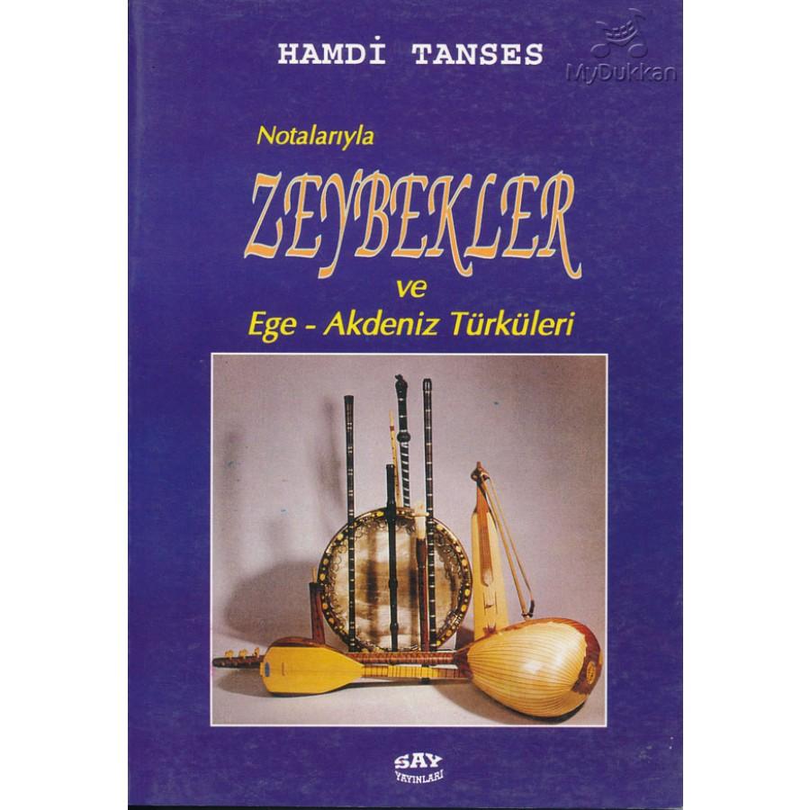 Notalarıyla Zeybek - Ege - Akdeniz Türküleri