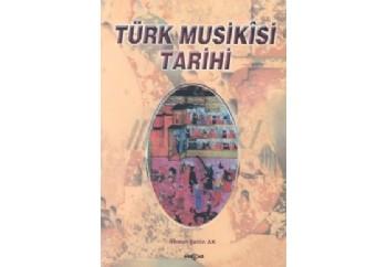 Türk Musikisi Tarihi Kitap - Ahmet Şahin Ak