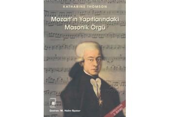 Mozart'ın Yapıtlarında Masonik Örgü Kitap - Kathrine Thomson