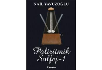 Poliritmik Solfej 1 Kitap - Nail Yavuzoğlu