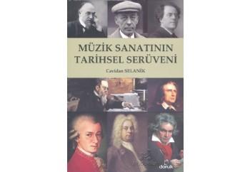 Müzik Sanatının Tarihsel Serüveni Kitap - Cavidan Selanik