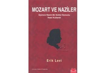 Mozart ve Naziler Kitap - Erik Levi