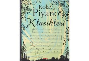 Kolay Piyano Klasikleri Kitap - Anthony Marks