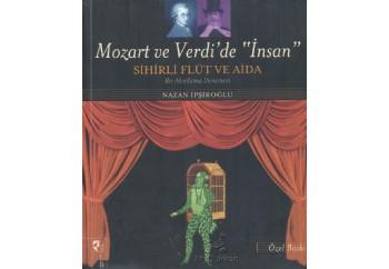 Mozart ve Verdi de İnsan Kitap - Nazan İpşiroğlu