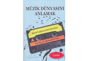 Müzik Dünyasını Anlamak Kitap - Michael Kuyucu
