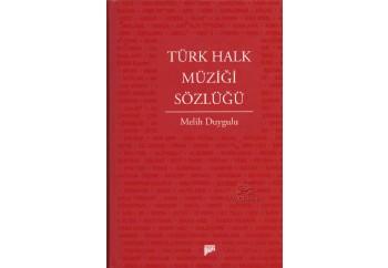 Türk Halk Müziği Sözlüğü Kitap - Melih Duygulu