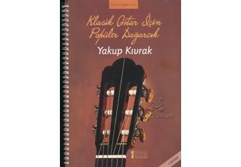 Klasik Gitar İçin Popüler Dağarcık Kitap - Yakup Kıvrak