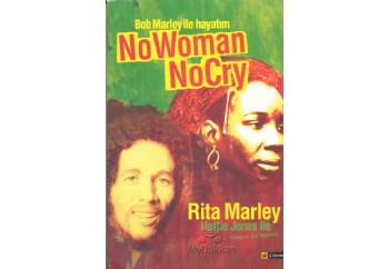 Bob Marley ile Hayatım: No Woman No Cry Kitap - Rita Marley, Hettie Jones