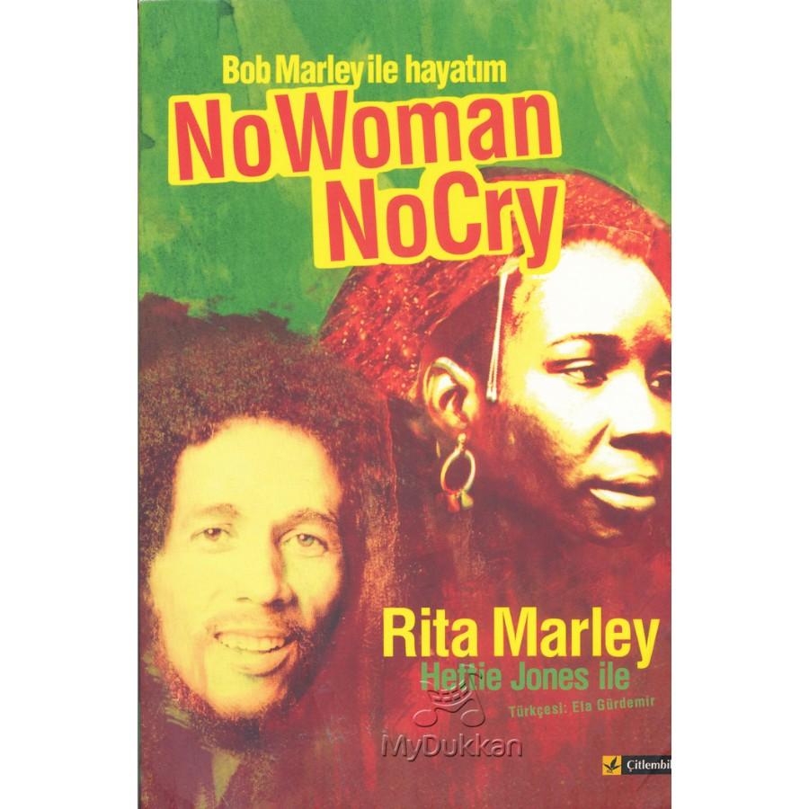 Bob Marley ile Hayatım: No Woman No Cry