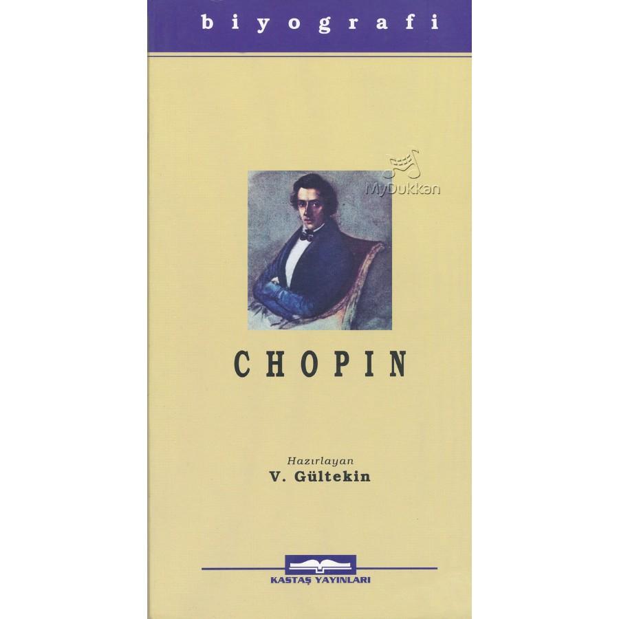 Frederic-François Chopin Hayatı ve Eserleri