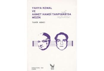 Yahya Kemal ve Ahmet Hamdi Tanpınar'da Müzik Kitap