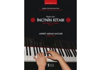 Piyano İçin İnci'nin Kitabı Kitap - Ahmet Adnan Saygun