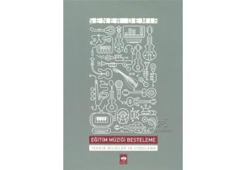 Eğitim Müziği Besteleme Kitap - Şener Demir