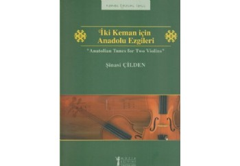 İki Keman için Anadolu Ezgileri Kitap - Şinasi Çilden