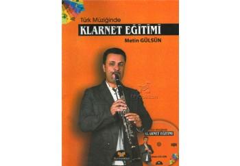 Türk Müziğinde Klarnet Eğitimi Kitap - Klarnet Metodu - Metin Gülsün