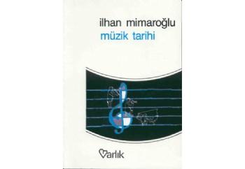 Müzik Tarihi Kitap - İlhan Mimaroğlu
