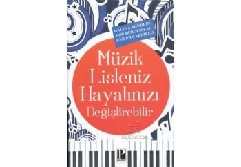 Müzik Listeniz Hayatınızı Değiştirebilir Kitap - Galina Mindlin, Don Durousseau, Joseph Cardillo