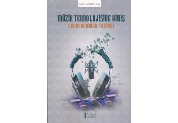 Müzik Teknolojisine Giriş Kitap - Abdurrahman Tarikci