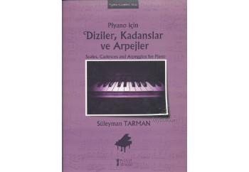 Piyano İçin Diziler, Kadanslar ve Arpejler Kitap - Süleyman Tarman