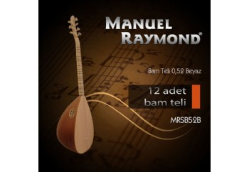 Manuel Raymond MRSB52B - Bağlama Bam Teli 052
