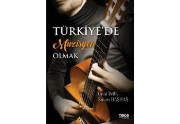 Türkiyede Müzisyen Olmak Kitap - Ünal İmik