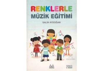 İlkokullar İçin Renklerle Müzik Eğitimi Kitap - Salih Aydoğan