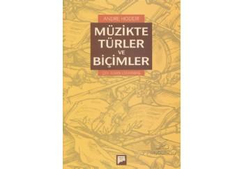 Müzikte Türler ve Biçimler Kitap - Andre Hodeir
