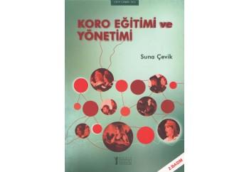 Koro Eğitimi ve Yönetimi Kitap - Suna Çevik
