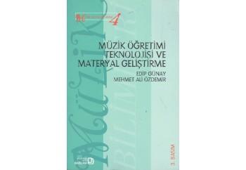 Müzik Öğretimi Teknolojisi ve Materyal Geliştirme Kitap - Edip Günay, Mehmet Ali Özdemir