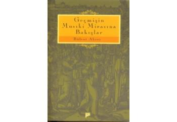 Geçmişin Musiki Mirasına Bakışlar Kitap