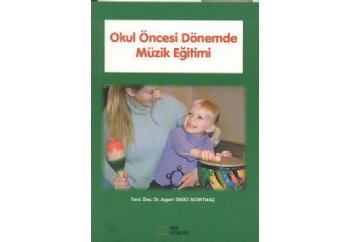 Okul Öncesi Dönemde Müzik Eğitimi Kitap