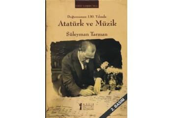 Doğumunun 130. Yılında Atatürk ve Müzik Kitap - Süleyman Tarman