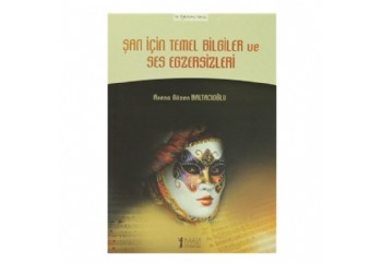 Şan İçin Temel Bilgiler ve Ses Egzersizleri Kitap - Asena Gözen Baltacıoğlu